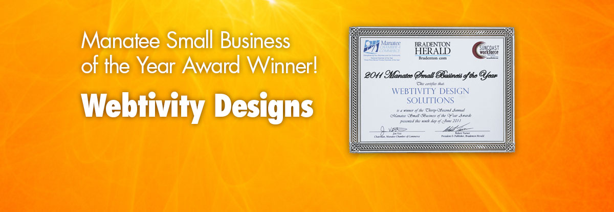 Webtivity Designs 2011 Manatee Small Business of the Year!